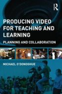 Mike's book on producing video for teaching and learning